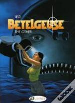 Betelgeuse Vol3 The Other