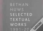 Bethan Huws - Selected Textual Works 1991-2003
