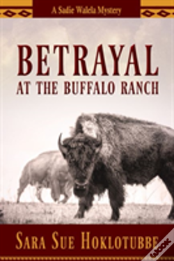 Wook.pt - Betrayal At The Buffalo Ranch