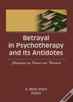 Wook.pt - Betrayal In Psychotherapy And Its A