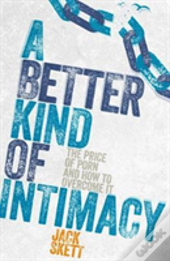 Better Kind If Intimacy A