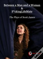 Between A Man And A Woman & F*Ckinglifemate