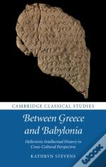 Between Greece And Babylonia