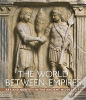 Between Parthia And Rome - Art And Identity In The Near East