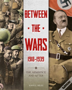 Wook.pt - Between The Wars: 1918-1939: The Armistice And After