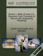 Bevins V. State Of Iowa U.S. Supreme Court Transcript Of Record With Supporting Pleadings