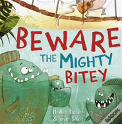 Wook.pt - Beware The Mighty Bitey