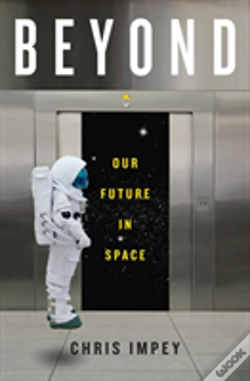 Wook.pt - Beyond - Our Future In Space