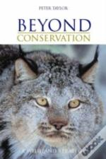 Beyond Conservation