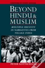 Beyond Hindu And Muslim