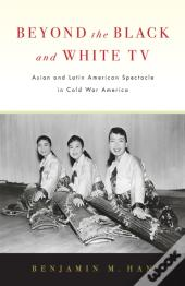Beyond The Black And White Tv