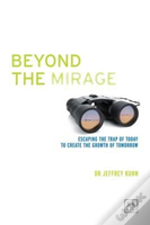 Beyond The Mirage