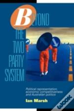Beyond The Two Party System