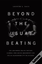 Beyond The Usual Beating