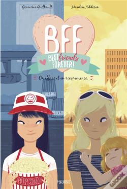 Wook.pt - Bff - Tome 5 - On Efface Et On Recommence !