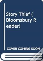 Bgr Story Thief A Bloomsbury Reade