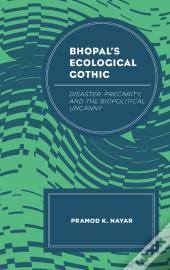 Bhopal'S Ecological Gothic