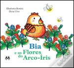 Bia e as Flores do Arco-Íris