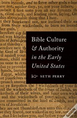 Wook.pt - Bible Culture And Authority In The Early United States