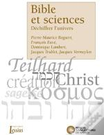 Bible Et Sciences ; Dechiffrer L'Univers