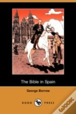 Bible In Spain (Dodo Press)