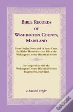 Bible Records Of Washington County, Maryland
