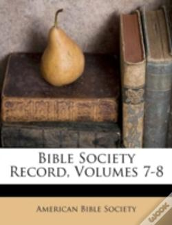 Wook.pt - Bible Society Record, Volumes 7-8