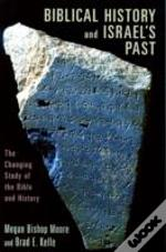 Biblical History And Israel'S Past
