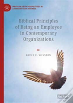 Wook.pt - Biblical Principles Of Being An Employee In Contemporary Organizations