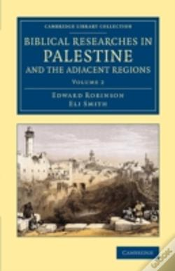 Wook.pt - Biblical Researches In Palestine And The Adjacent Regions