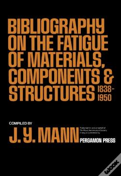 Wook.pt - Bibliography On The Fatigue Of Materials, Components And Structures