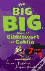 Big Big Book Of Gibblewort The Goblin