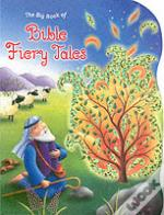 Big Book Of Fiery Bible Tales