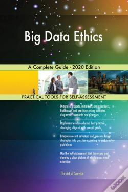Wook.pt - Big Data Ethics A Complete Guide - 2020 Edition