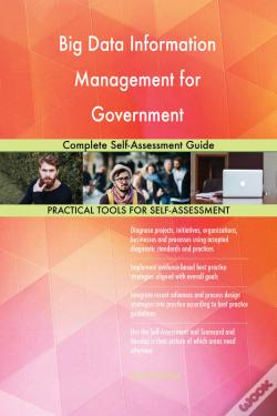 Wook.pt - Big Data Information Management For Government Complete Self-Assessment Guide