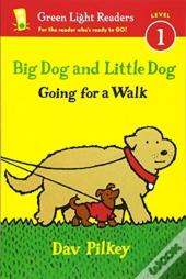 Big Dog And Little Dog Going For A Walk (Reader)
