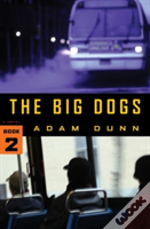 Big Dogs The