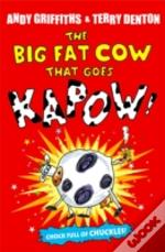 Big Fat Cow That Goes Kapow