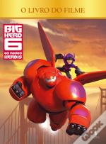 Big Hero 6 - O Livro do Filme