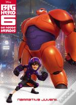 Big Hero 6 - Narrativa Juvenil