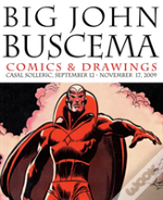 Big John Buscema: Comics & Drawings