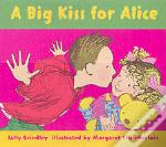 Big Kiss For Alice