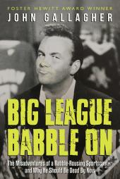 Big League Babble On