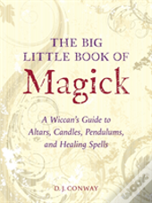 Big Little Book Of Magick The