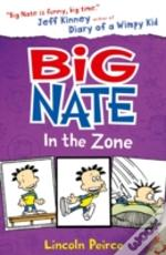 Big Nate - Big Nate In The Zone
