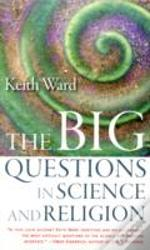 Big Questions In Science And Religion