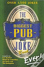 Biggest Pub Joke Book...Ever!