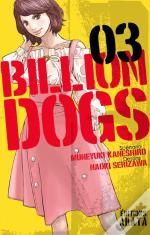 Billion Dogs - Tome 3
