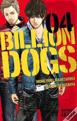 Wook.pt - Billion Dogs - Tome 4