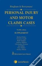 Bingham And Berrymans' Personal Injury And Motor Claims Casessupplement